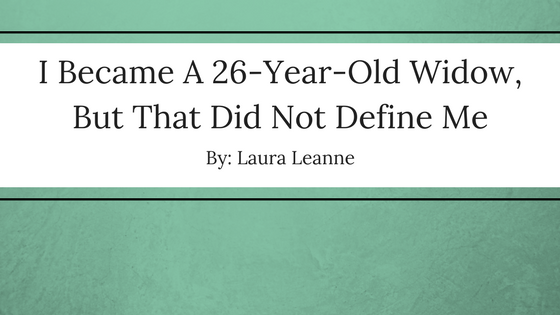 I Became A 26-Year-Old Widow, But That Did Not Define Me-1